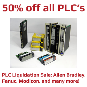 PLC Liquidation Sale: Allen Bradley, Fanuc, Modicon, and many more - 50% off