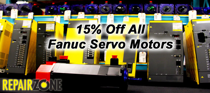 15% Off All Fanuc Servo Motors