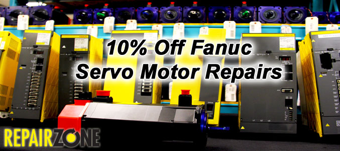 10% Off All Fanuc Servo Motor Repairs